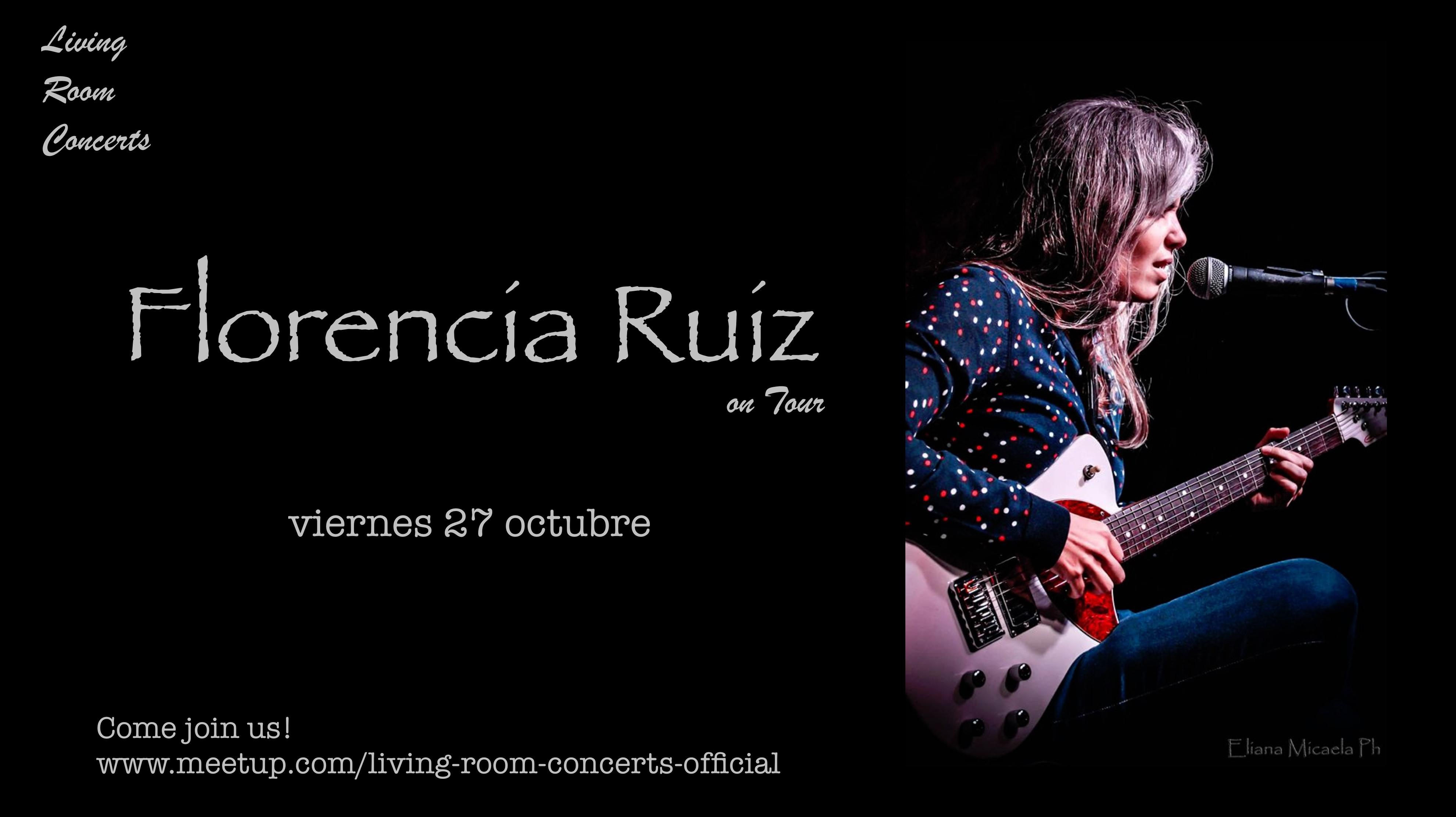 living room concerts. 27 October  Florencia Ruiz on Tour Living Room Concerts Events Style My Life