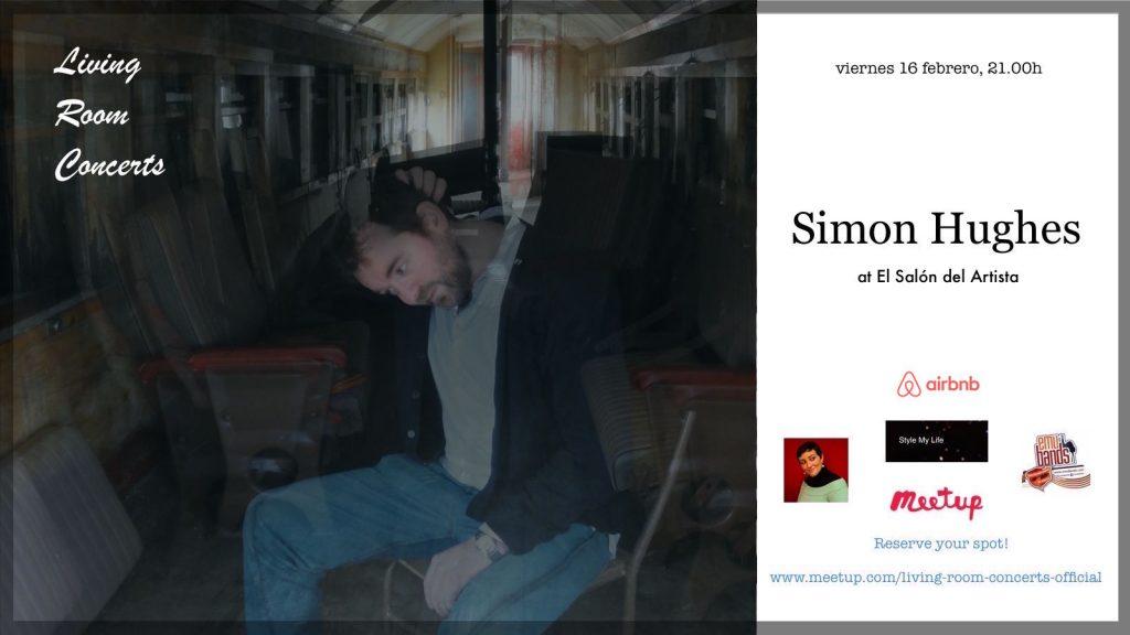 16 February - LRC presents Simon Hughes at El Salón del Artista