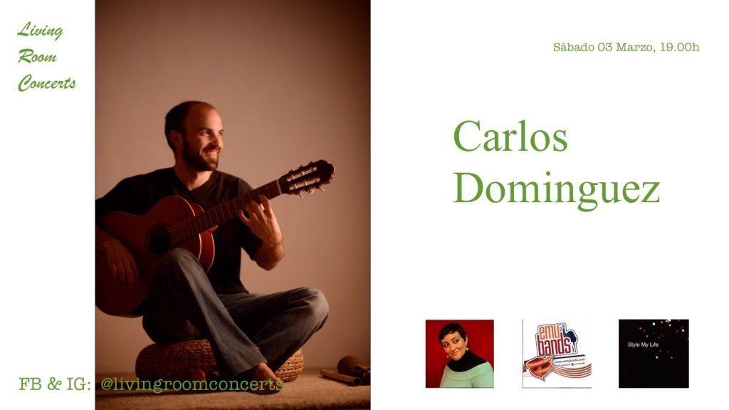 03 March - Carlos Dominguez - Living Room Concerts