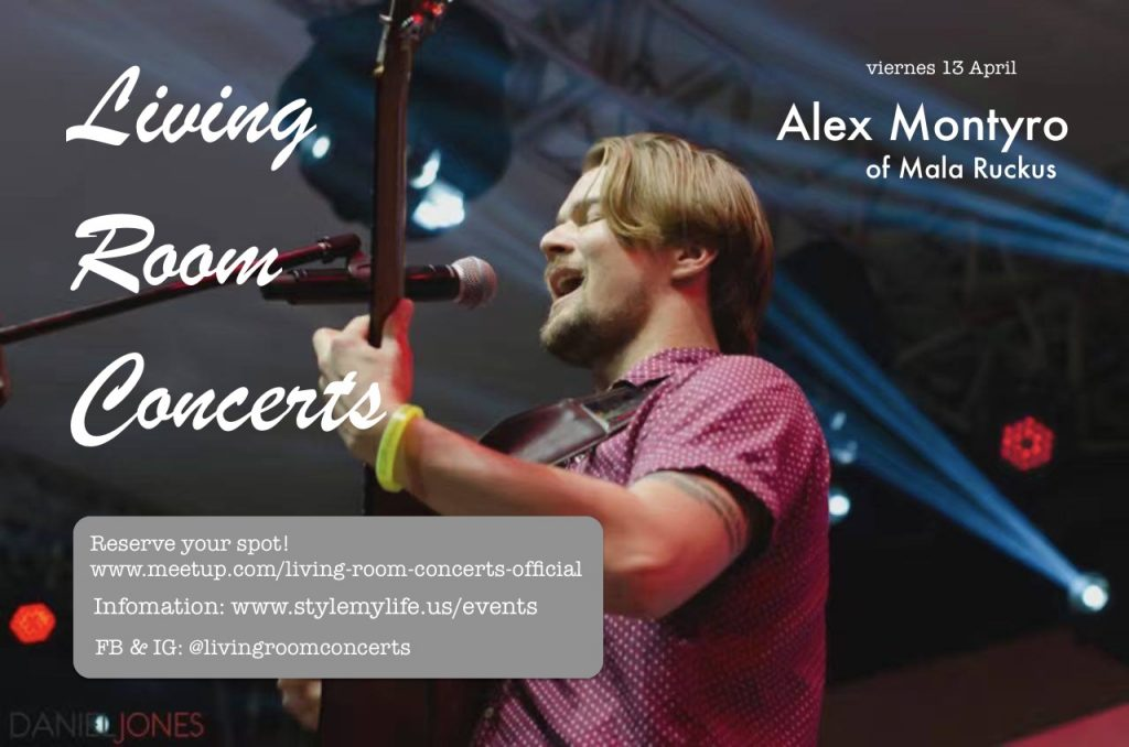 13 April - Alex Montyro of Mala Ruckus - Living Room Concerts